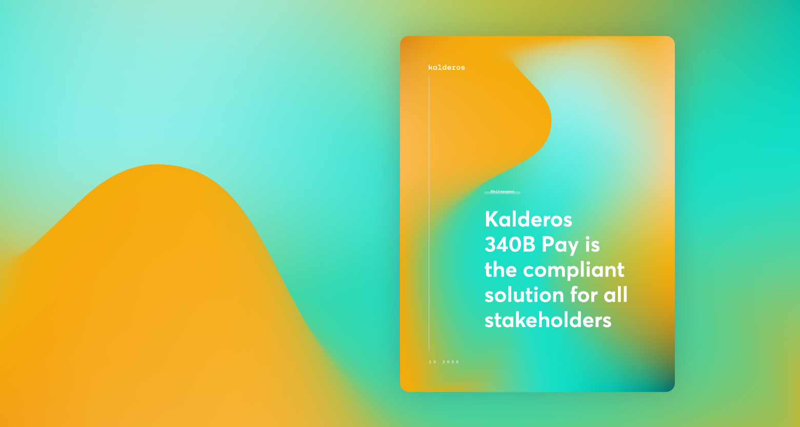 Kalderos 340B Pay is the compliant solution for all stakeholders whitepaper cover